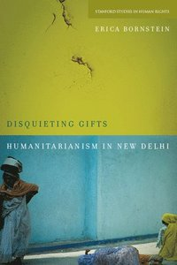 bokomslag Disquieting Gifts: Humanitarianism in New Delhi