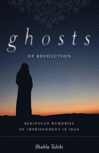 bokomslag Ghosts of Revolution