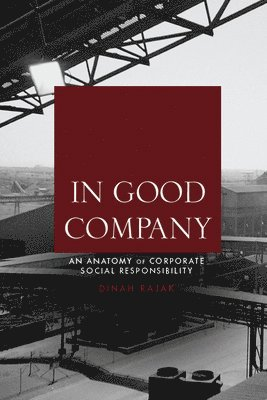 bokomslag In Good Company: An Anatomy of Corporate Social Responsibility