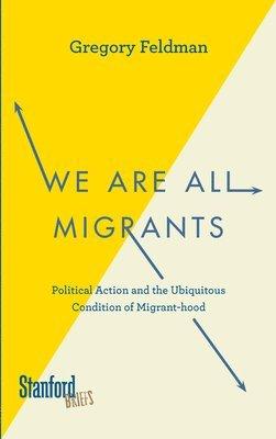 bokomslag We Are All Migrants