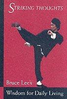 bokomslag Bruce Lee Striking Thoughts
