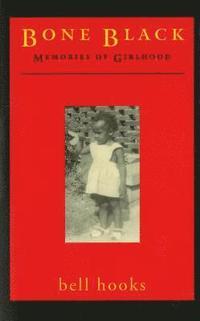 bokomslag Bone Black: Memories of Girlhood