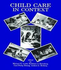 bokomslag Child Care in Context