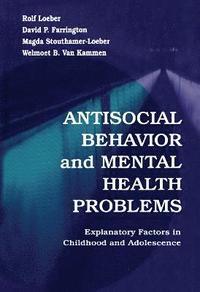 bokomslag Antisocial Behavior and Mental Health Problems
