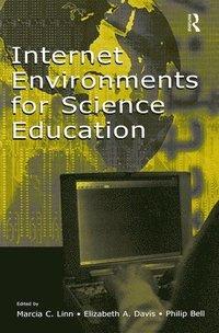 bokomslag Internet Environments for Science Education