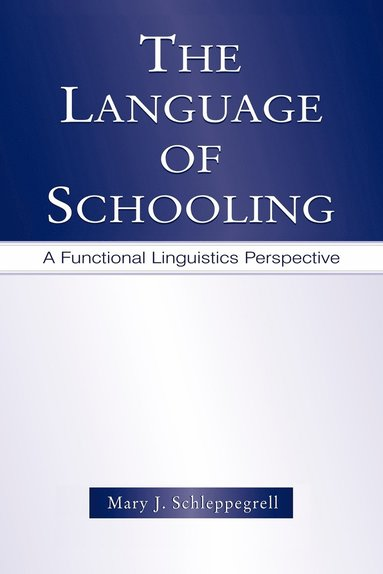 bokomslag The Language of Schooling
