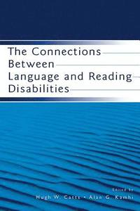 bokomslag The Connections Between Language and Reading Disabilities