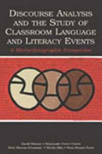 bokomslag Discourse Analysis and the Study of Classroom Language and Literacy Events