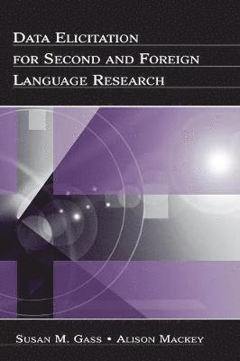 bokomslag Data Elicitation for Second and Foreign Language Research