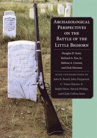 bokomslag Archaeological Perspectives on the Battle of the Little Bighorn