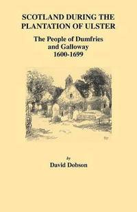 bokomslag Scotland During the Plantation of Ulster