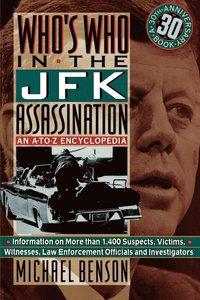 bokomslag Who's Who in the Jfk Assassination