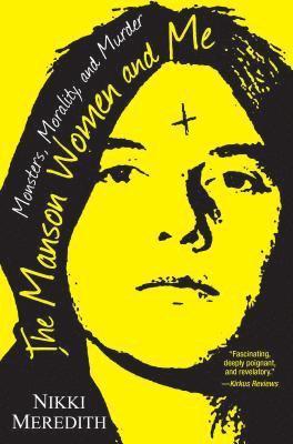 bokomslag The Manson Women and Me