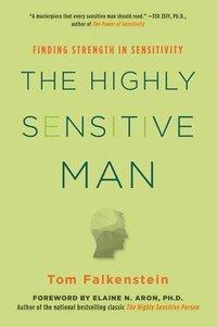 bokomslag The Highly Sensitive Man