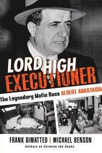 bokomslag Lord High Executioner