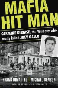 bokomslag Mafia Hit Man Carmine Dibiase
