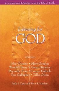 bokomslag Listening for God: v.1 Contemporary Literature and the Life of Faith