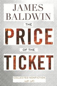 bokomslag The Price of the Ticket: Collected Nonfiction: 1948-1985