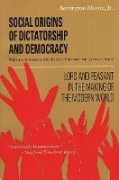 bokomslag Social Origins of Dictatorship and Democracy: Lord and Peasant in the Making of the Modern World