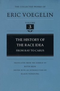 bokomslag The History Of The Race Idea (CW3)