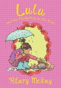 bokomslag Lulu and the Hedgehog in the Rain