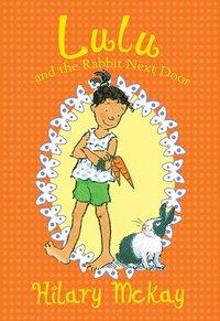 bokomslag Lulu and the Rabbit Next Door