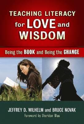 bokomslag Teaching Literacy for Love and Wisdom