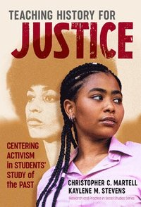 bokomslag Teaching History for Justice