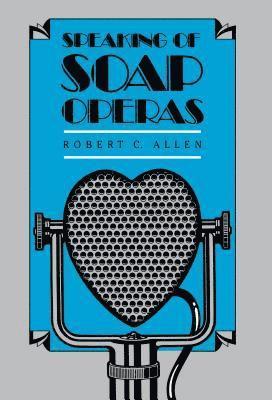bokomslag Speaking of Soap Operas