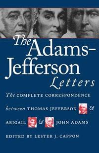 bokomslag The Adams-Jefferson Letters