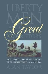 bokomslag Liberty Men and Great Proprietors
