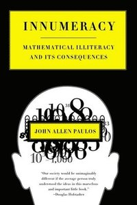bokomslag Innumeracy Mathenatical Illteracy