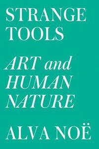 bokomslag Strange Tools: Art and Human Nature