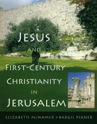 bokomslag Jesus and First-Century Christianity in Jerusalem