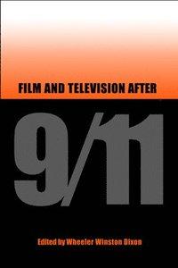 bokomslag Film and Television After 9/11