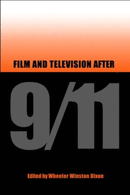 bokomslag Film and Television After 9/11