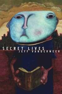 bokomslag Strange Tales Of Secret Lives