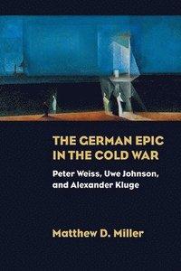 bokomslag The German Epic in the Cold War