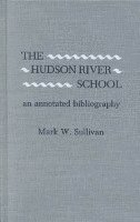 bokomslag The Hudson River School