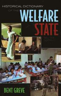 bokomslag Historical Dictionary of the Welfare State