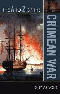 bokomslag The A to Z of the Crimean War