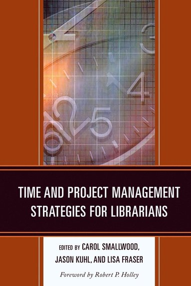 bokomslag Time and Project Management Strategies for Librarians