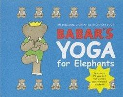 bokomslag Babar's Yoga for Elephants (Small Edition)