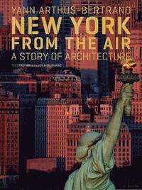 bokomslag New york from the air(3rd edition)