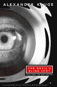 bokomslag The Devil's Blind Spot: Tales from the New Century