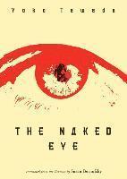 bokomslag The Naked Eye