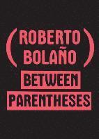 bokomslag Between Parentheses