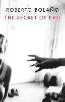 bokomslag The Secret of Evil
