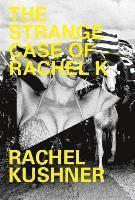 bokomslag The Strange Case of Rachel K