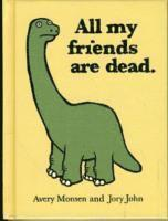 bokomslag All My Friends Are Dead